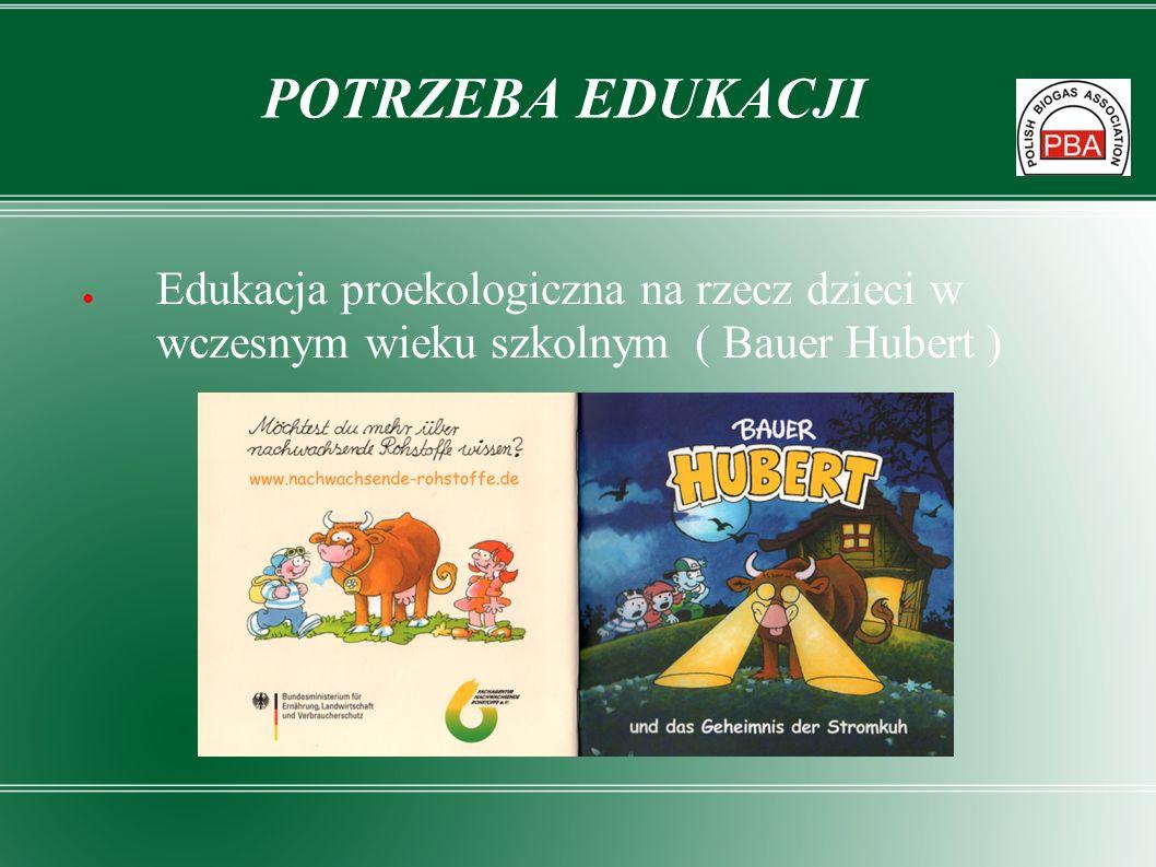 POTRZEBA EDUKACJIEdukacja proekologiczna na rzecz dzieci w wczesnym wieku szkolnym ( Bauer Hubert )