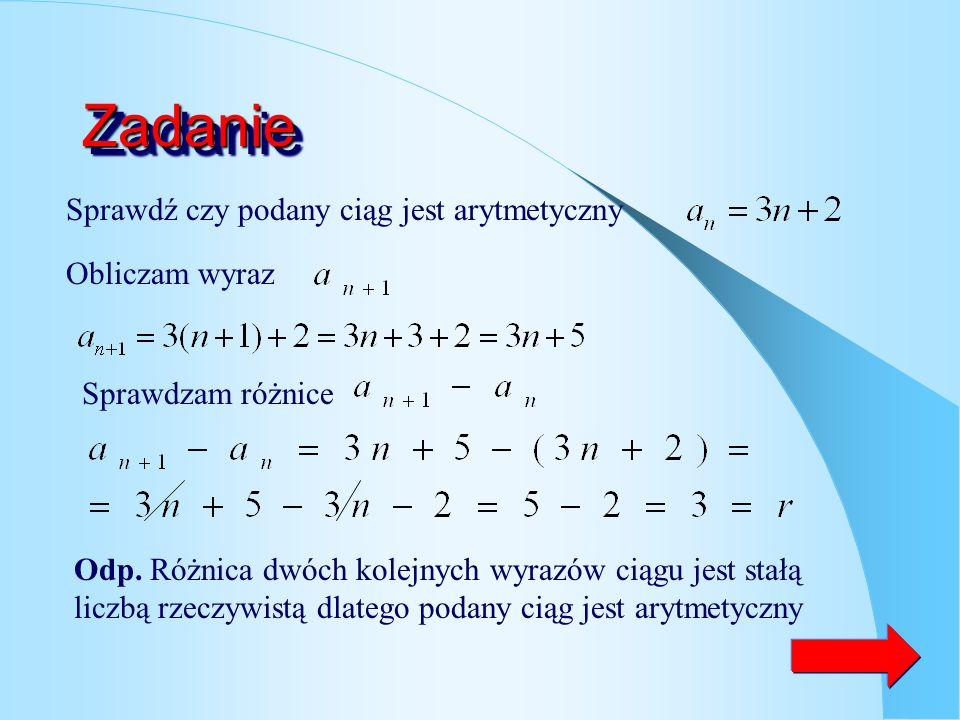 Zadanie Sprawdź czy podany ciąg jest arytmetyczny Obliczam wyraz