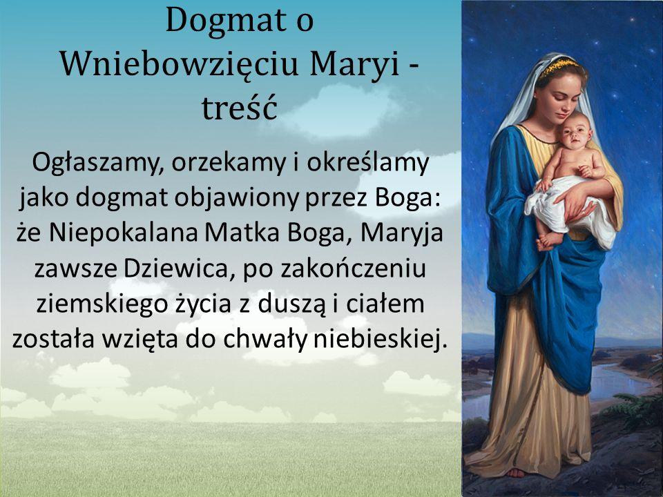 Dogmat o Wniebowzięciu Maryi - treść