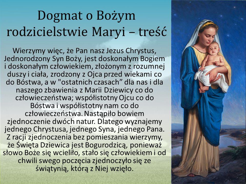 Dogmat o Bożym rodzicielstwie Maryi – treść