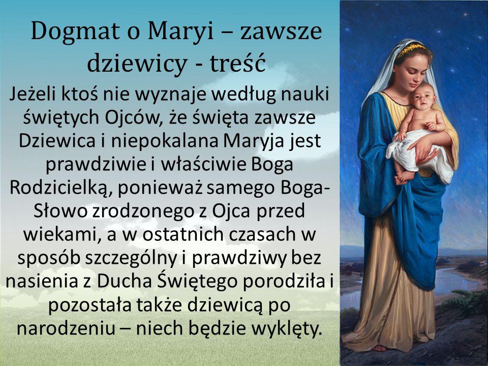 Dogmat o Maryi – zawsze dziewicy - treść