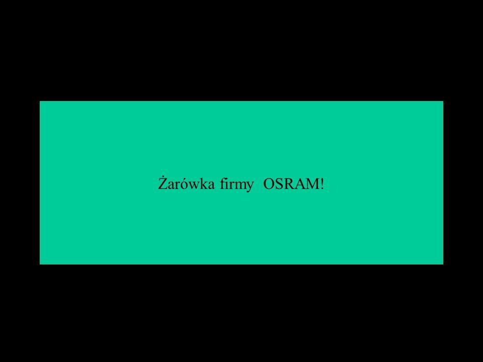 sukces Żarówka firmy OSRAM!