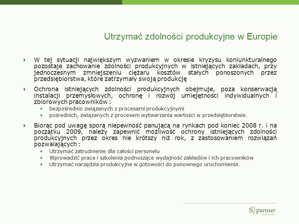 Utrzymać zdolności produkcyjne w Europie