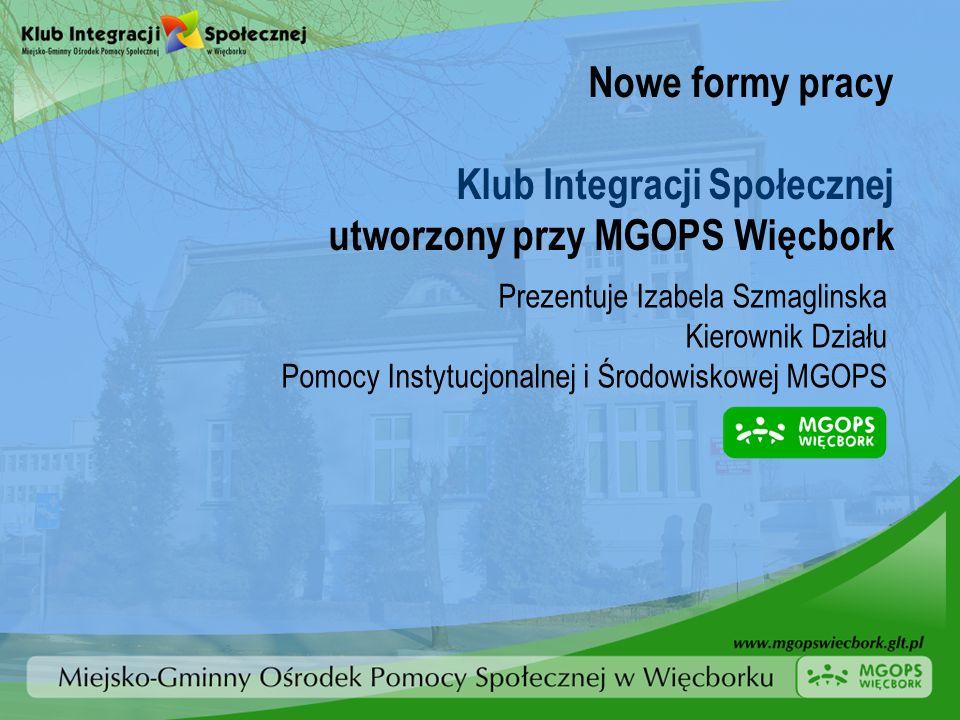 Klub Integracji Społecznej utworzony przy MGOPS Więcbork