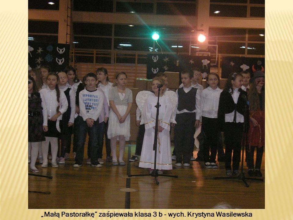 """""""Małą Pastorałkę zaśpiewała klasa 3 b - wych. Krystyna Wasilewska"""