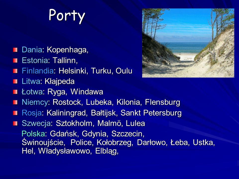 Porty Dania: Kopenhaga, Estonia: Tallinn,