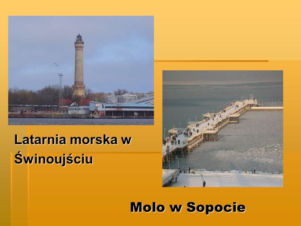 Latarnia morska w Świnoujściu Molo w Sopocie
