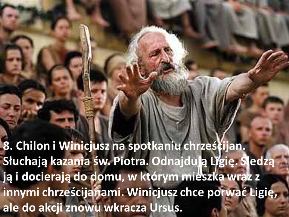 8. Chilon i Winicjusz na spotkaniu chrześcijan. Słuchają kazania św