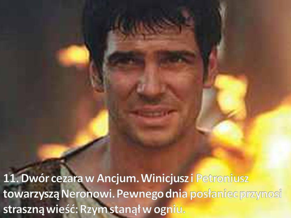 11. Dwór cezara w Ancjum. Winicjusz i Petroniusz towarzyszą Neronowi