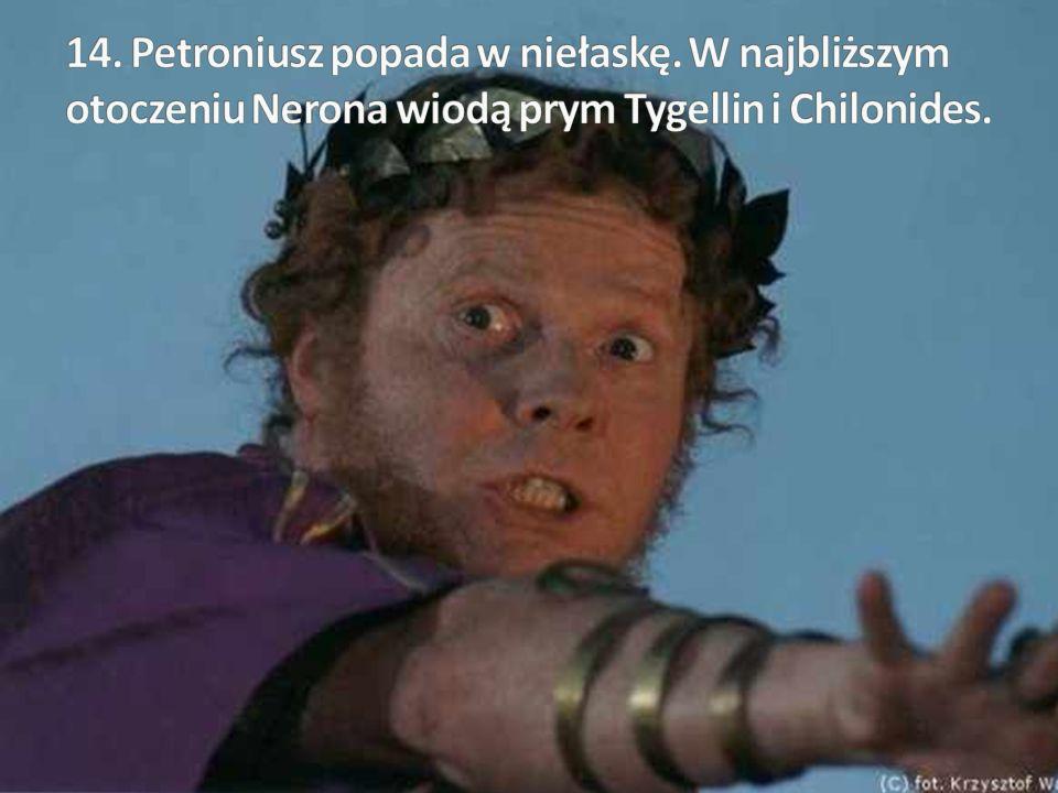 14. Petroniusz popada w niełaskę