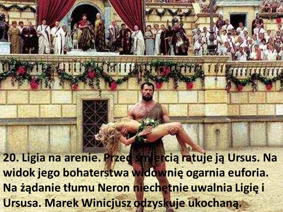 20. Ligia na arenie. Przed śmiercią ratuje ją Ursus