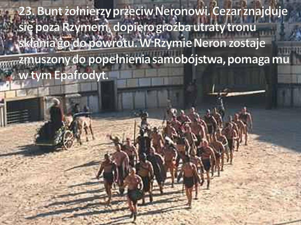 23. Bunt żołnierzy przeciw Neronowi
