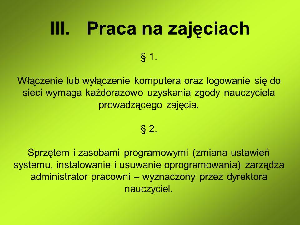Praca na zajęciach § 1.