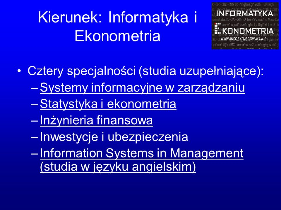 Kierunek: Informatyka i Ekonometria