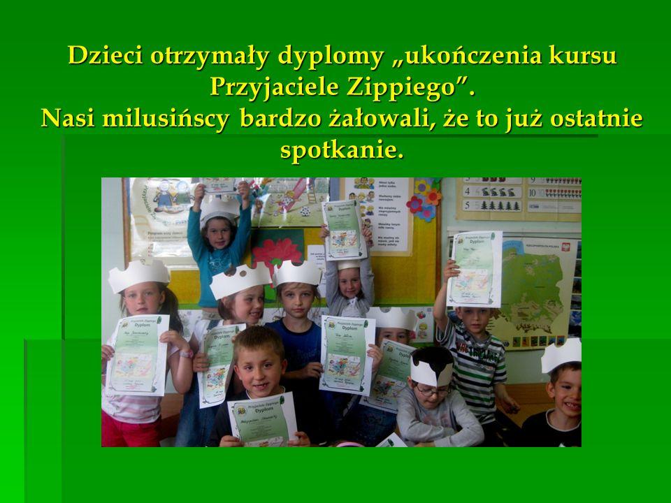 """Dzieci otrzymały dyplomy """"ukończenia kursu Przyjaciele Zippiego"""