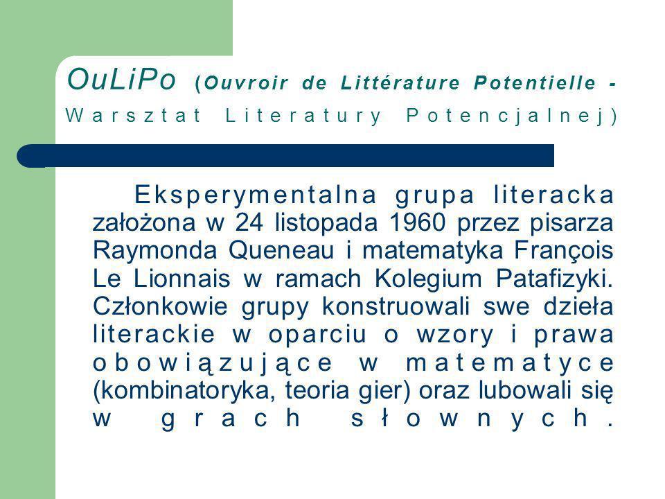 OuLiPo (Ouvroir de Littérature Potentielle - Warsztat Literatury Potencjalnej)