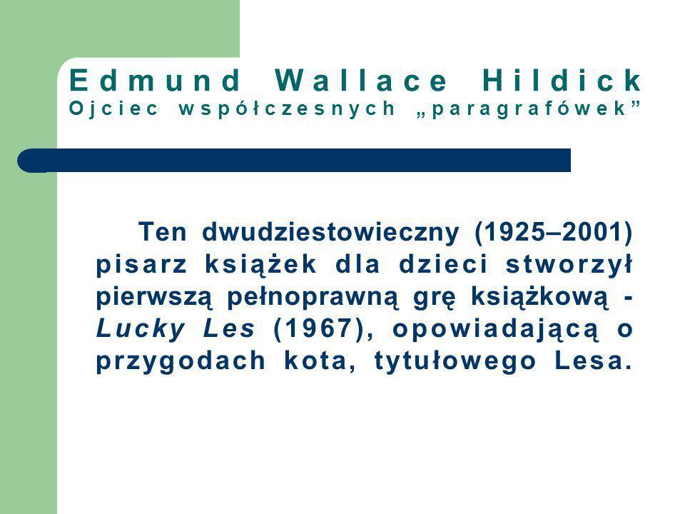 """Edmund Wallace Hildick Ojciec współczesnych """"paragrafówek"""