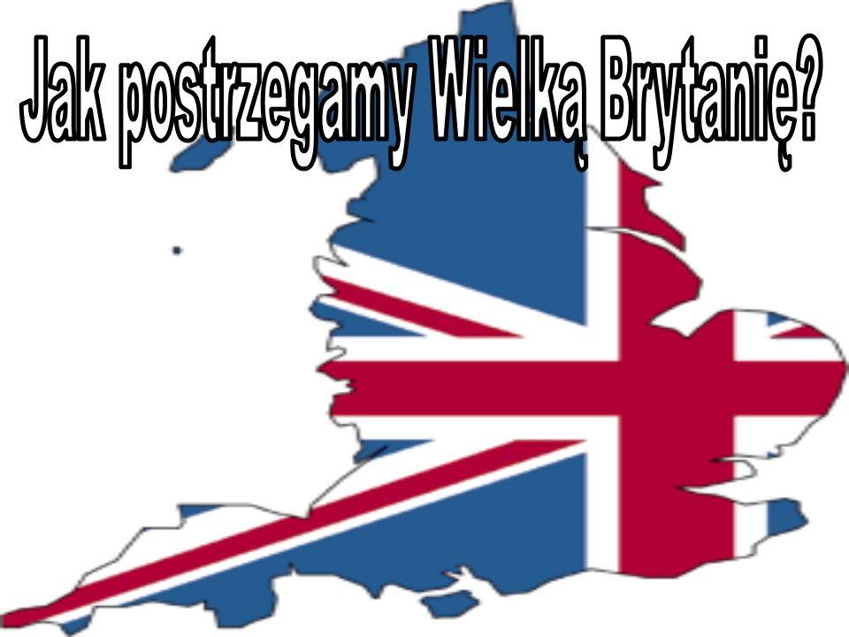 Jak postrzegamy Wielką Brytanię