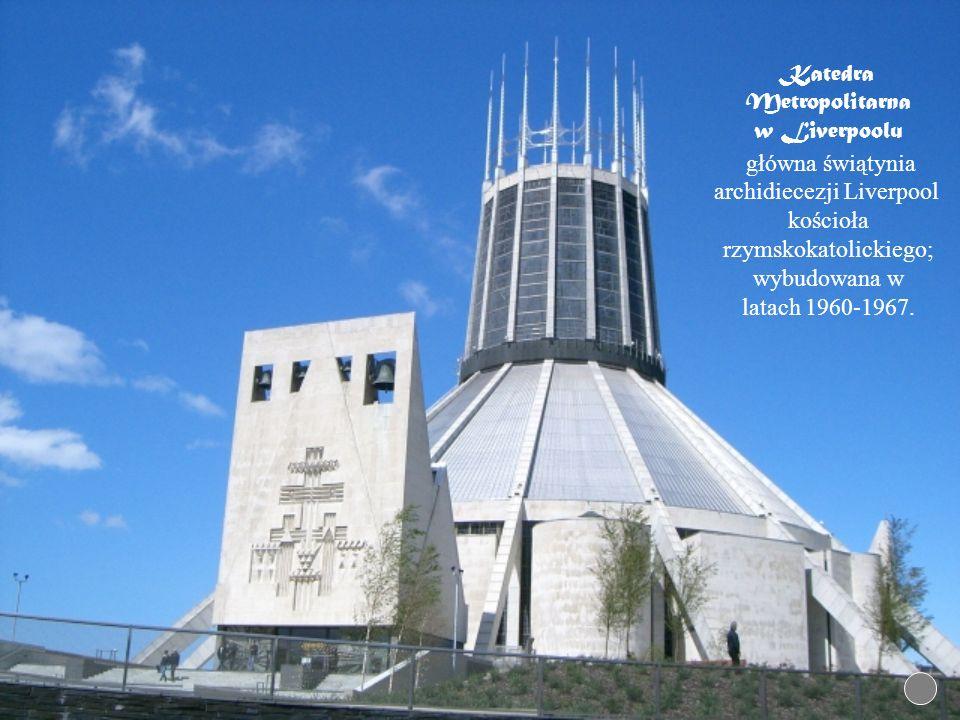 Katedra Metropolitarna w Liverpoolu