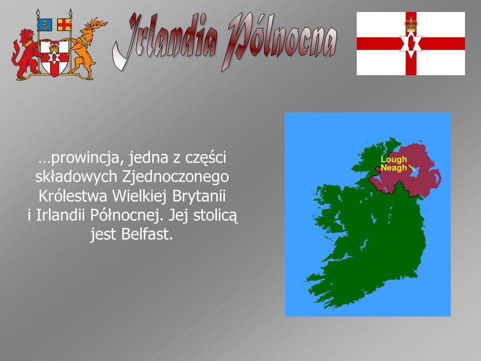 i Irlandii Północnej. Jej stolicą jest Belfast.