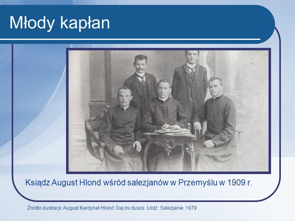 Młody kapłan Ksiądz August Hlond wśród salezjanów w Przemyślu w 1909 r.