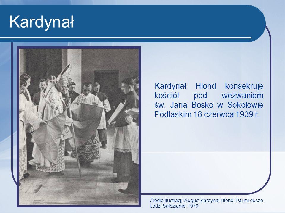 Kardynał Kardynał Hlond konsekruje kościół pod wezwaniem św. Jana Bosko w Sokołowie Podlaskim 18 czerwca 1939 r.
