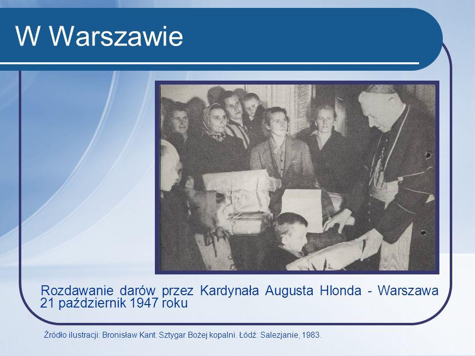 W Warszawie Rozdawanie darów przez Kardynała Augusta Hlonda - Warszawa 21 październik 1947 roku.
