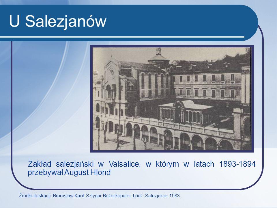 U Salezjanów Zakład salezjański w Valsalice, w którym w latach 1893-1894 przebywał August Hlond.
