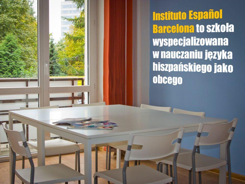 Instituto Español Barcelona to szkoła wyspecjalizowana w nauczaniu języka hiszpańskiego jako obcego