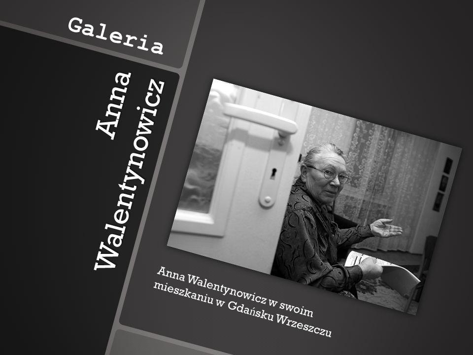 Anna Walentynowicz Galeria