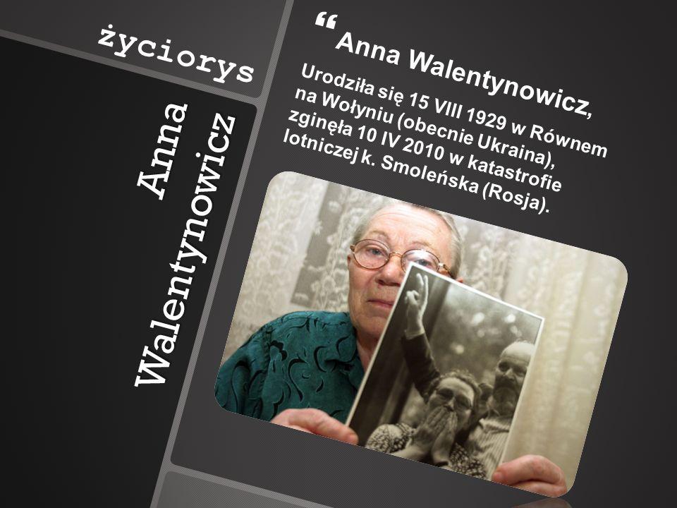 Anna Walentynowicz życiorys Anna Walentynowicz,