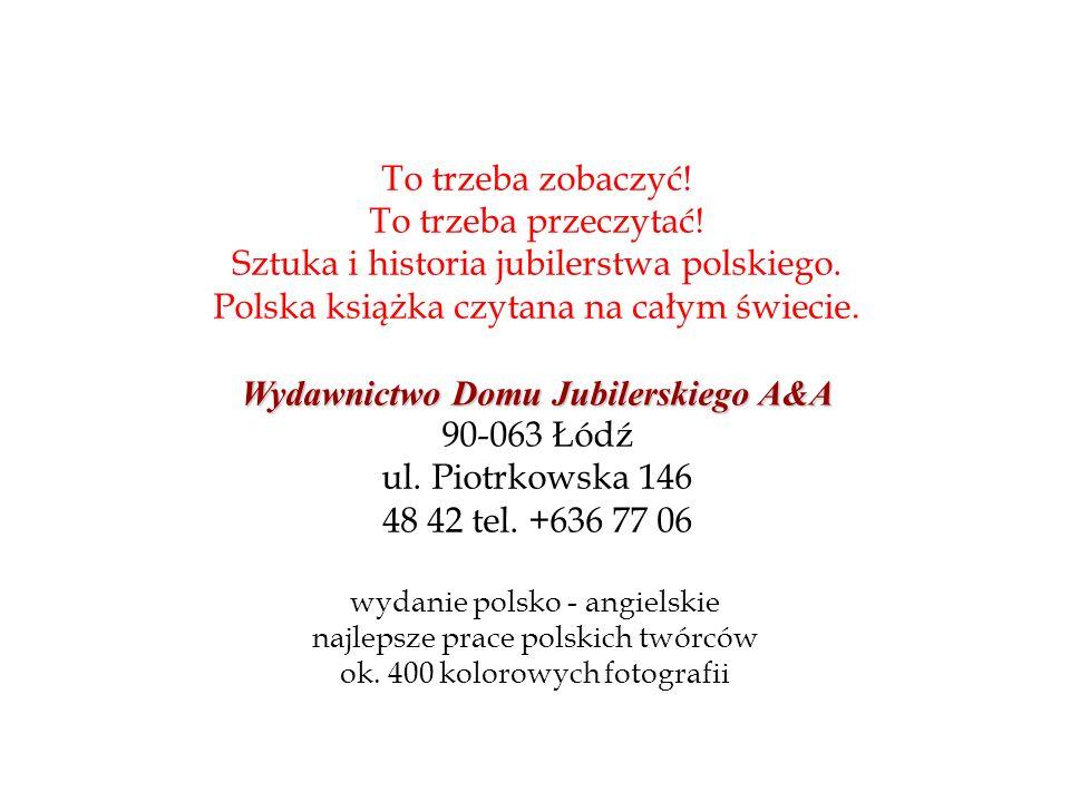 Sztuka i historia jubilerstwa polskiego.