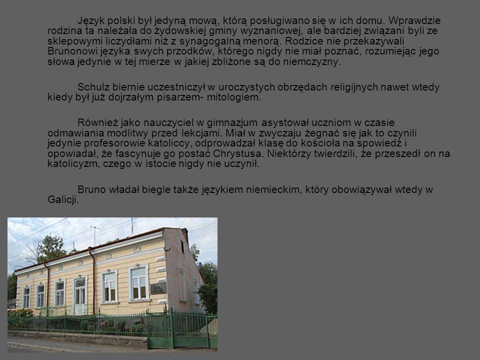 Język polski był jedyną mową, którą posługiwano się w ich domu