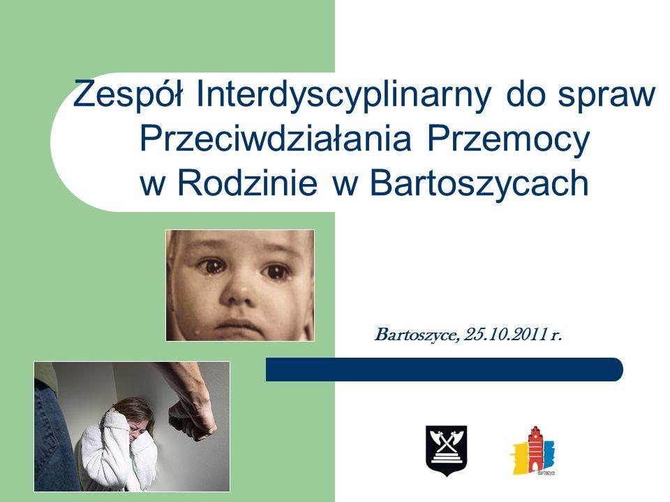 Zespół Interdyscyplinarny do spraw Przeciwdziałania Przemocy w Rodzinie w Bartoszycach