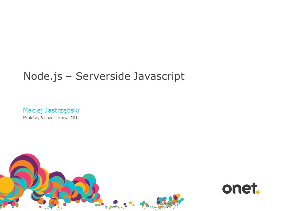 Node.js – Serverside Javascript