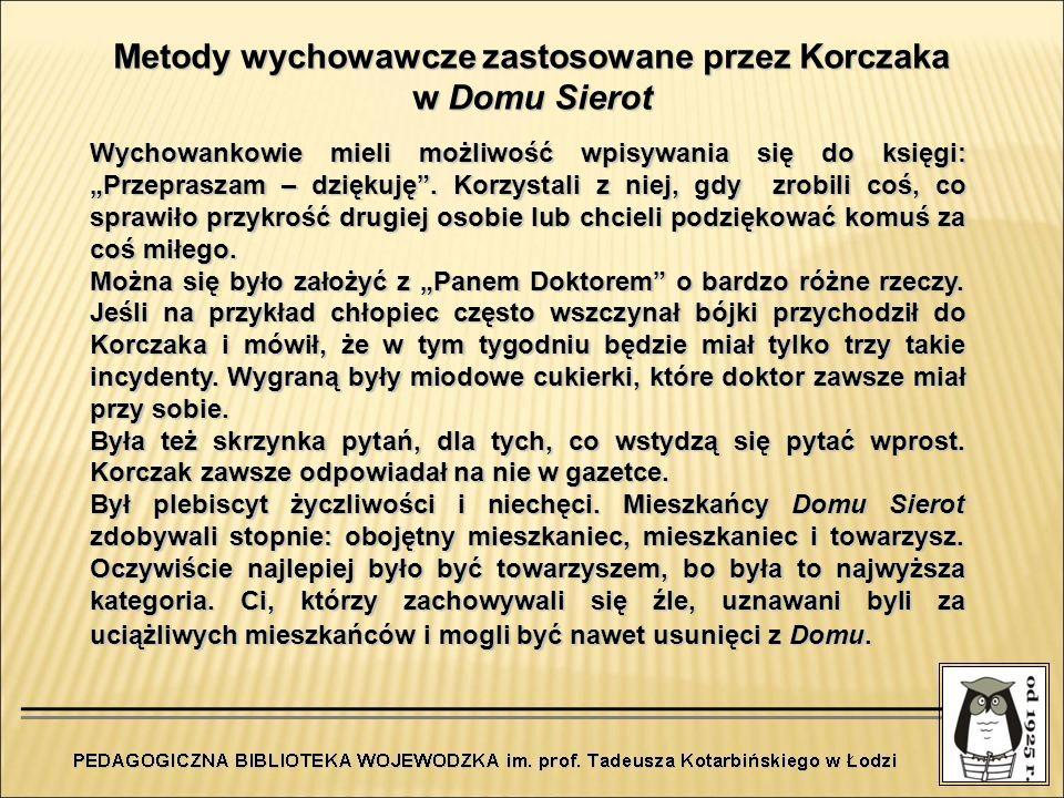 Metody wychowawcze zastosowane przez Korczaka