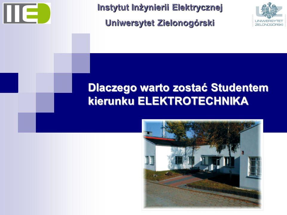 Dlaczego warto zostać Studentem kierunku ELEKTROTECHNIKA