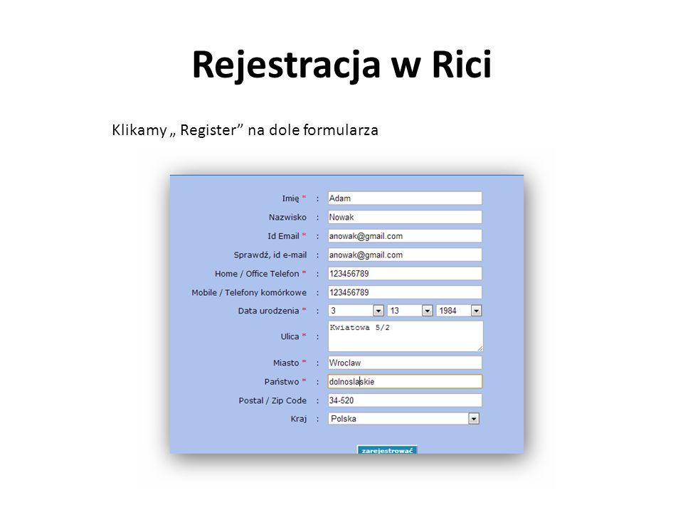 """Rejestracja w Rici Klikamy """" Register na dole formularza"""