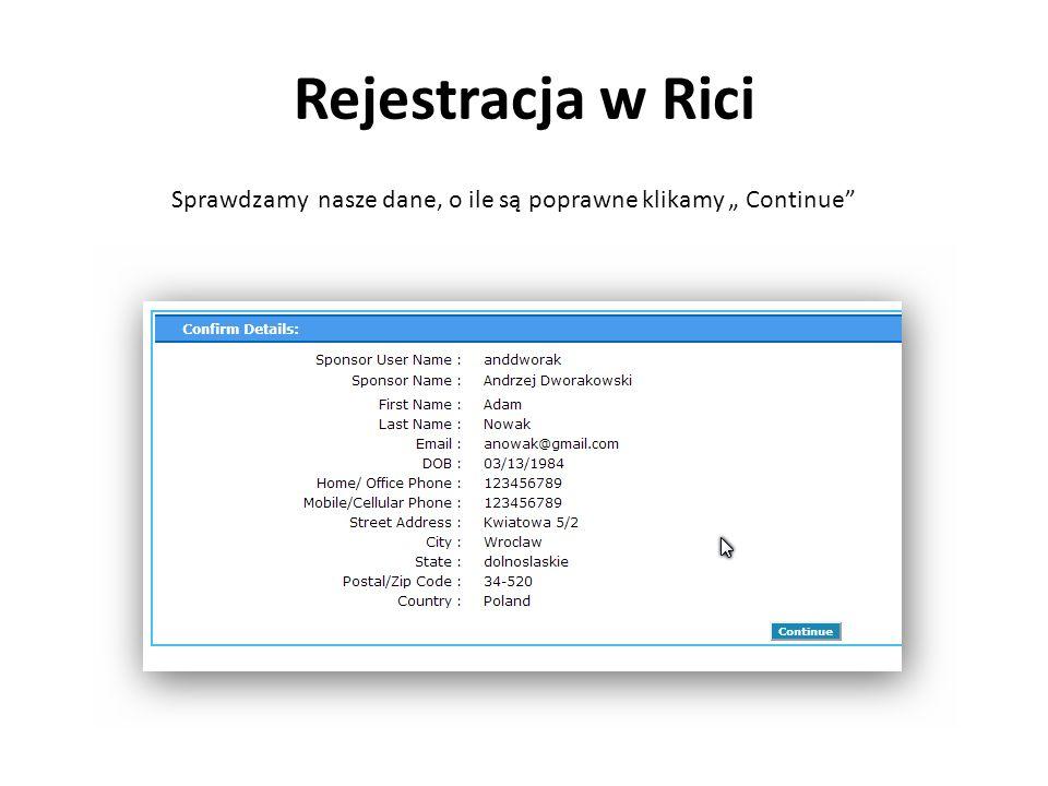 """Rejestracja w Rici Sprawdzamy nasze dane, o ile są poprawne klikamy """" Continue"""