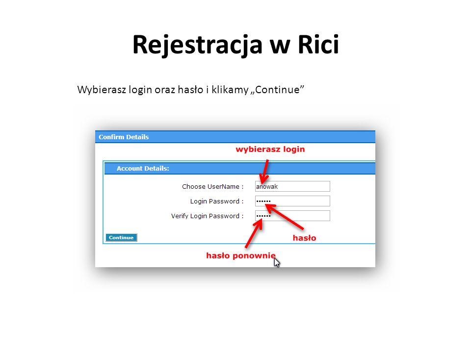 """Rejestracja w Rici Wybierasz login oraz hasło i klikamy """"Continue"""