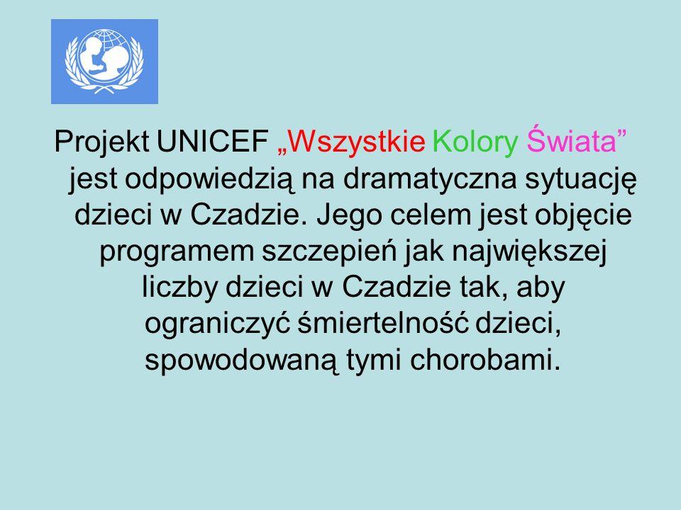 """Projekt UNICEF """"Wszystkie Kolory Świata jest odpowiedzią na dramatyczna sytuację dzieci w Czadzie."""