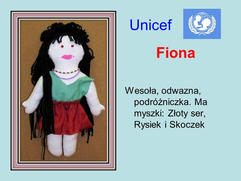 Unicef Fiona Wesoła, odwazna, podróżniczka. Ma myszki: Złoty ser, Rysiek i Skoczek