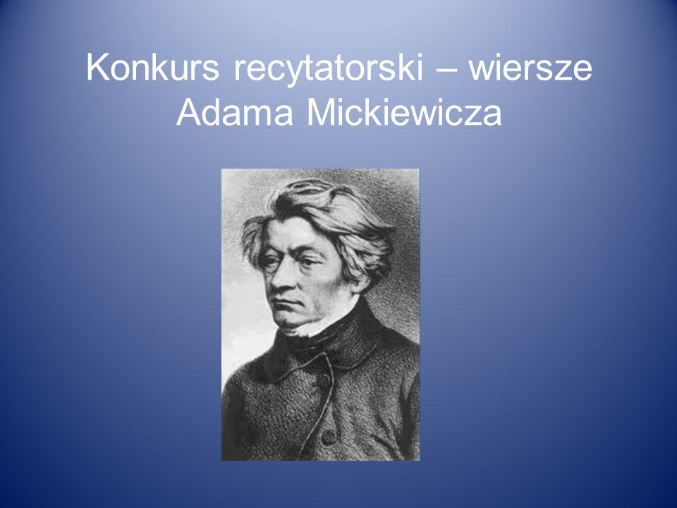 Konkurs recytatorski – wiersze Adama Mickiewicza