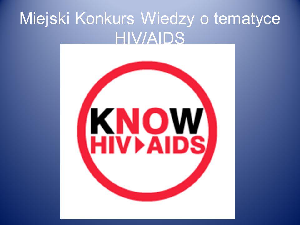 Miejski Konkurs Wiedzy o tematyce HIV/AIDS