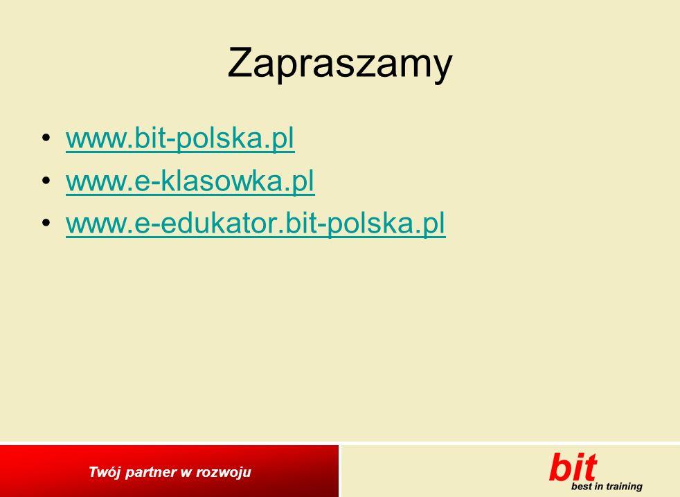 Zapraszamy www.bit-polska.pl www.e-klasowka.pl