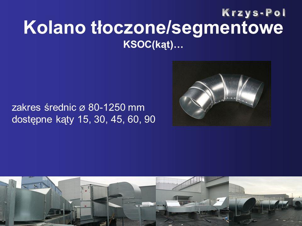 Kolano tłoczone/segmentowe KSOC(kąt)…