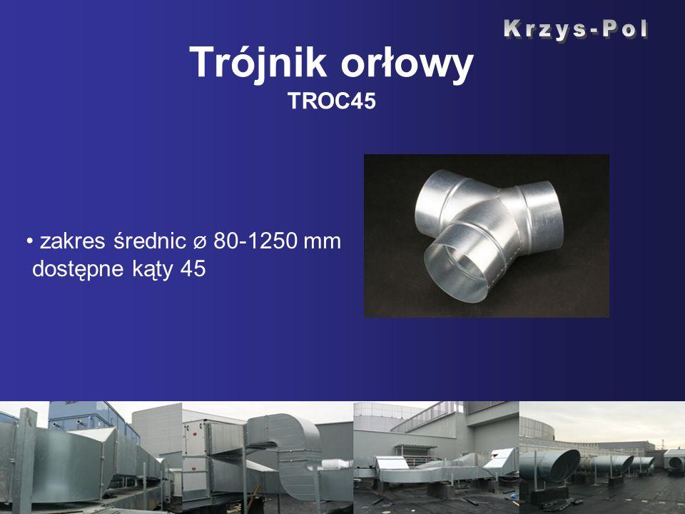 Trójnik orłowy TROC45 Krzys-Pol