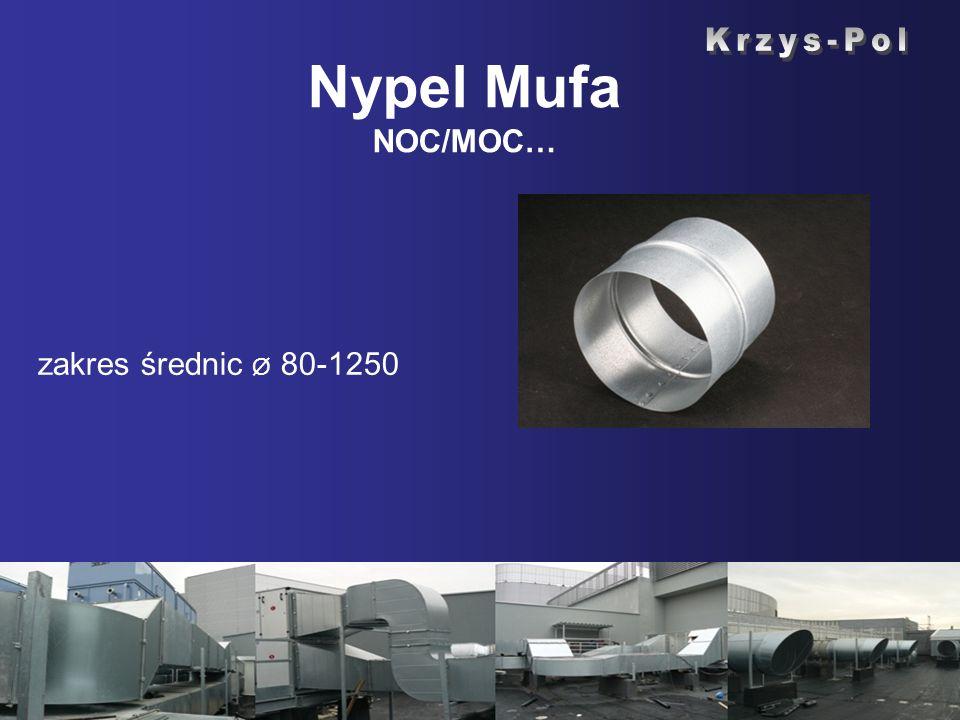 Nypel Mufa NOC/MOC… Krzys-Pol zakres średnic Ø 80-1250