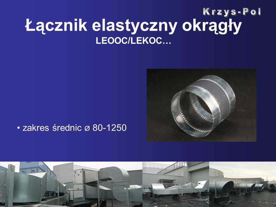 Łącznik elastyczny okrągły LEOOC/LEKOC…