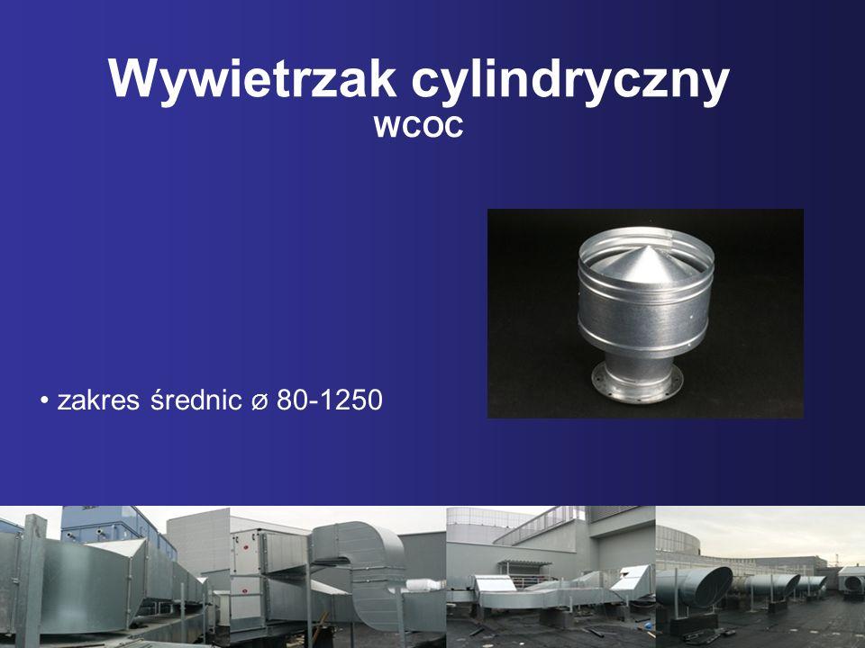Wywietrzak cylindryczny WCOC